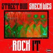 Rock It von Street Bud
