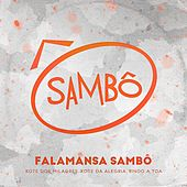 Falamansa Sambô (Xote dos Milagres, Xote da Alegria, Rindo a Toa) de Grupo Sambô