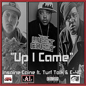 Up I Came by Insaine Caine