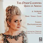 The Other Cleopatra: Queen of Armenia de Isabel Bayrakdarian