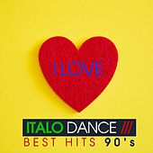 I Love italo Dance (Best Hits 90's) de Various Artists