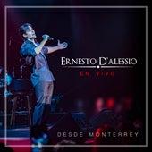 En Vivo Desde Monterrey (En Vivo) de Ernesto D'Alessio