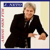Amor Sem Fim de J. Neto