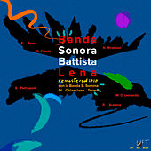 Banda Sonora (feat. Gabriele Mirabassi, Gianni Coscia & Enzo Pietropaoli) (Remastered 2020) de Lena Battista