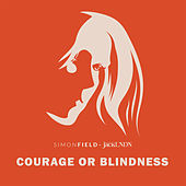 Courage or Blindness by Simon Field