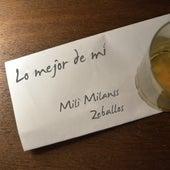 Lo Mejor de Mí de Mili Milanss