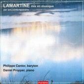 Lamartine mis en musique par ses contemporains de Philippe Cantor, Daniel Propper, Guillaume Martigné