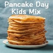 Pancake Day Kids Mix de Various Artists