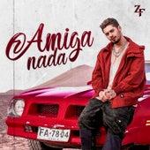 Amiga Nada von Zé Felipe