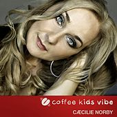 Little Wonder (Coffee Kids Vibe) by Cæcilie Norby