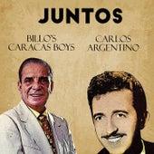 Juntos Billo'S Caracas Boys-Carlos Argentino de Carlos Argentino Billo's Caracas Boys