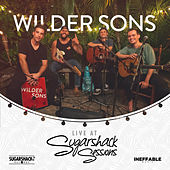 Wilder Sons Live at Sugarshack Sessions by Wilder Sons