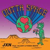 Outta Space (feat. Allday & Fossa Beats) von JxN
