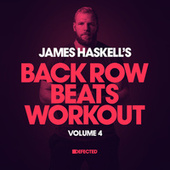 James Haskell's Back Row Beats Workout,  Vol. 4 van James Haskell