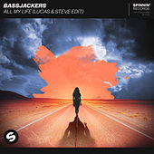 All My Life (Lucas & Steve Edit) de Bassjackers