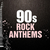 90s Rock Anthems de Various Artists
