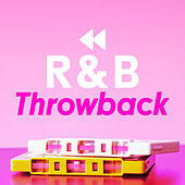 R&B Throwback by Various Artists