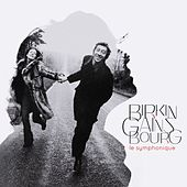 Birkin/Gainsbourg: Le symphonique by Jane Birkin