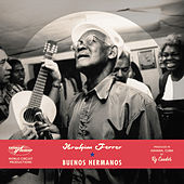Buenos Hermanos (Special Edition) by Ibrahim Ferrer