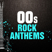 00s Rock Anthems van Various Artists