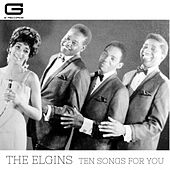 Ten songs for you by The Elgins
