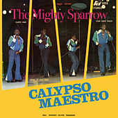 Calypso Maestro by The Mighty Sparrow
