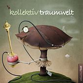 Kollektiv Traumwelt, Vol. 2 de Various Artists