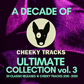 A Decade Of Cheeky: Ultimate Collection volume 3 de Various Artists