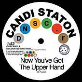 Now You've Got The Upper Hand by Candi Staton
