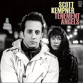 Tenement Angels (Remastered) by Scott Kempner