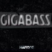Gigabass by Harry G