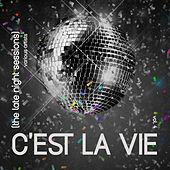 C'est La Vie (The Late Night Sessions), Vol. 4 di Various Artists