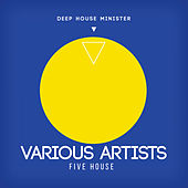 Five House von Various Artists