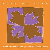Step by Step de Monks Road Social