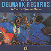 Delmark Records - 45 Years Of Jazz And Blues by Various Artists