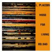 Mood for living de L. Placebo