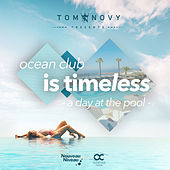 Ocean Club Is Timeless - A Day at the Pool by Various Artists