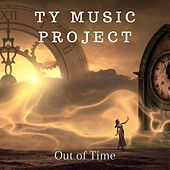 Out of Time von Ty Music Project