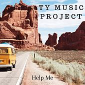 Help Me von Ty Music Project