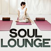 Soul Lounge (Lounge Music Selection) by Various Artists