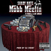 Mobb Meetin by Shady Nate