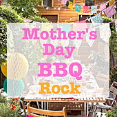 Mother's Day BBQ Rock de Various Artists