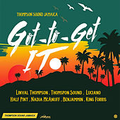 Got To Get It by Various Artists