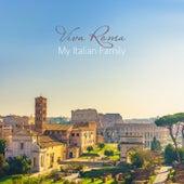 Viva Roma – My Italian Family de Various Artists