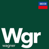 Wagner by Richard Wagner