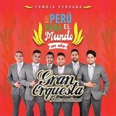 Cumbia Peruana del Perú para el Mundo (En Vivo) de Gran Orquesta Internacional