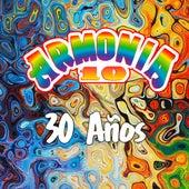 30 Años Armonia 10 by Armonía 10