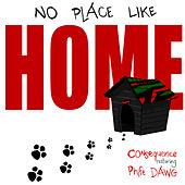 No Place Like Home by Consequence