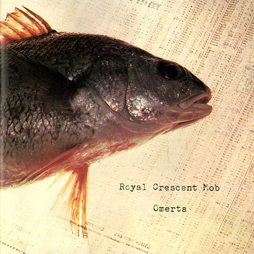 Omerta by Royal Crescent Mob