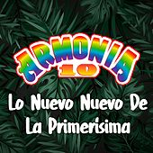 Lo Nuevo Nuevo de la Primerisisma by Armonia 10